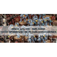 Suplement Space Wolves - Co słychać na Fenrisie