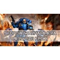 Pierwsze Kroki w 9 Edycji - Warhammer 40,000