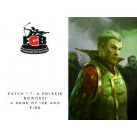A Song of Ice and Fire - 1.7 i Nowości w wersji PL