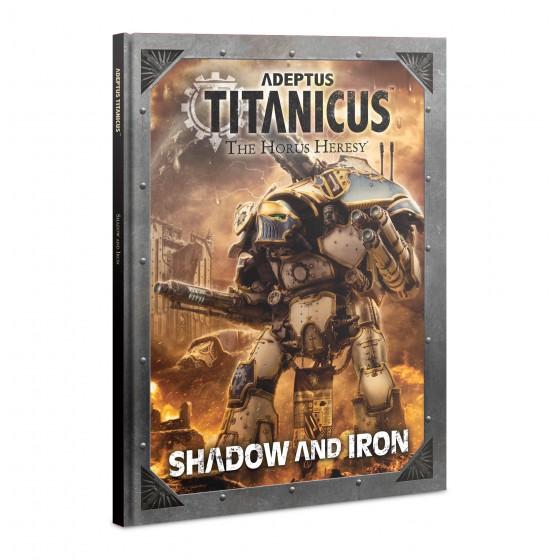 Adeptus Titanicus: Shadow and Iron